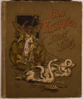 Books:Children's Books, [Color Lithographs]. Old Fashioned Fairy Tales. Boston:DeWolfe, Fiske, [n. d., ca. 1880]. Quarto. 224 pages. Pu...