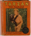 Books:Children's Books, [Big Little Book]. Edgar Rice Burroughs. Tarzan theFearless. Racine: Whitman, 1934. Square sixteenmo. 180 pages,in...