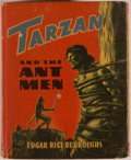 Books:Children's Books, [Big Little Book]. Edgar Rice Burroughs. Tarzan and the AntMen. Racine: Whitman, 1945. Square sixteenmo. 346 pages....