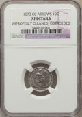 Seated Dimes, 1873-CC 10C Arrows -- Improperly Cleaned, Corroded -- NGC Details.XF. NGC Census: (0/8). PCGS Population (2/8). Mintage: 1...