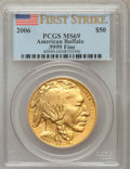 Modern Bullion Coins, 2006 $50 One-Ounce Gold Buffalo First Strike MS69 PCGS. Ex: .9999Fine. PCGS Population (49816/3304). NGC Census: (37244/43...