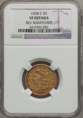 Classic Half Eagles, 1838-C $5 -- Reverse Scratched -- NGC Details. VF. Breen-6516,Repunched 5, Variety 2, R.5....
