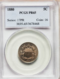 Proof Shield Nickels: , 1880 5C PR65 PCGS. PCGS Population (296/135). NGC Census:(247/166). Mintage: 3,955. Numismedia Wsl. Price for problemfree...