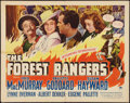 """Movie Posters:Action, The Forest Rangers (Paramount, 1942). Half Sheet (22"""" X 28""""). StyleA. Action.. ..."""