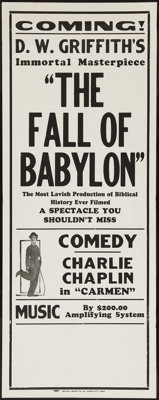 "The Fall of Babylon/Charlie Chaplin (David W. Griffith Corp., R-Late 1920s). Broadside (11"" X 28"") Advance. Dr..."