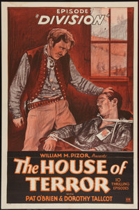 "The House of Terror (William M. Pizor, 1928). One Sheet (27"" X 41"") Episode 7 -- ""Division."" Serial..."