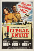 "Movie Posters:Action, Illegal Entry (Universal International, 1949). One Sheet (27"" X 41""). Action.. ..."