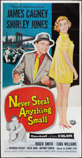 "Movie Posters:Crime, Never Steal Anything Small (Universal International, 1959). ThreeSheet (41"" X 81""). Crime.. ..."