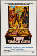 "Movie Posters:Blaxploitation, Three Tough Guys (Paramount, 1974). One Sheet (27"" X 41"").Blaxploitation.. ..."