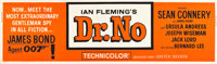 "Dr. No (United Artists, 1962). Banner (24"" X 82"")"