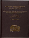Books:Books about Books, [Abraham Lincoln]. Larissa P. Watkins. Our Very Illustrious Brother, Abraham Lincoln. A Bibliography of the Louis ...