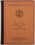 Books:Books about Books, [Tennessee]. The Tennessee Historical Records Survey, Division of Community Service Programs, Work Projects Administration...