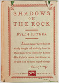 Books:Literature 1900-up, Willa Cather. Shadows on the Rock. New York: Alfred A.Knopf, 1931. First edition. Octavo. 280 pages. Publisher'...