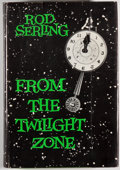 Books:Science Fiction & Fantasy, Rod Serling. INSCRIBED. From the Twilight Zone. Garden City:Doubleday, [1962]. Book club edition. Inscribed by Se...