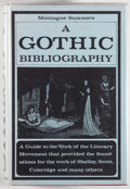 Books:Reference & Bibliography, Montague Summers. A Gothic Bibliography. London: The FortunePress, [n.d., circa 1968]. Reprint of the 1940 firs...