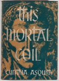 Books:Horror & Supernatural, Cynthia Asquith. This Mortal Coil. Sauk City: Arkham House,1947. First edition, first printing. Octavo. 245 pages. ...