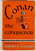 Books:Science Fiction & Fantasy, Robert E. Howard. Conan the Conqueror. New York: Gnome, [1950]. First edition, first printing. Octavo. 255 pages. Pu...