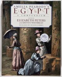 Elizabeth Peters and Kristen Whitbread, editors. SIGNED. Amelia Peabody's Egypt. A Compendium