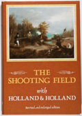 Books:Sporting Books, Peter King. The Shooting Field With Holland & Holland.London: Quiller Press, 1990. Revised and enlarged edition...