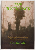 Books:Natural History Books & Prints, Peter Forbath. The River Congo. New York: Harper & Row, Publishers, 1977. First edition. Octavo. 404 pages. Illu...