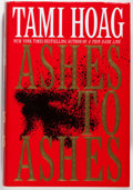 Books:Mystery & Detective Fiction, Tami Hoag. INSCRIBED. Ashes to Ashes. New York: BantamBooks, 1999. First edition. Inscribed by the author on ...