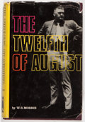 Books:Biography & Memoir, W. R. Morris. The Twelfth of August. The Story of Buford Pusser. Nashville: Aurora Publishers, Inc., 1973. Third printing. O...