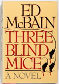 Books:Mystery & Detective Fiction, Ed McBain. SIGNED. Three Blind Mice. New York: ArcadePublishing, 1990. First edition. Signed by the author on...