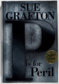 Books:Mystery & Detective Fiction, Sue Grafton. SIGNED. P is For Peril. New York: G. P.Putnam's Sons, 2001. First edition. Signed by the author ...
