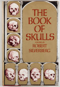 Books:Science Fiction & Fantasy, [Jerry Weist]. Robert Silverberg. SIGNED. The Book of Skulls. New York: Charles Scribner's Sons, 1972. First ed...