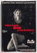 Books:Mystery & Detective Fiction, A. A. Fair [Erle Stanley Gardner]. You Can Die Laughing. New York: William Morrow & Company, 1957. First edition...
