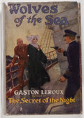 Books:Mystery & Detective Fiction, Gaston Leroux. Wolves of the Sea. New York: The MacaulayCompany, 1923. First American edition. Octavo. 230 page...