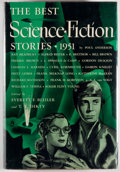Books:Science Fiction & Fantasy, [Jerry Weist]. Everett F. Bleiler and T. E. Dikty, editors. INSCRIBED. The Best Science Fiction Stories 1951. Ne...