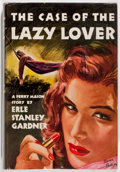 Books:Mystery & Detective Fiction, Erle Stanley Gardner. The Case of the Lazy Lover. New York:William Morrow & Company, 1947. First edition. Octav...