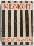 Books:Mystery & Detective Fiction, Octavus Roy Cohen. Midnight. New York: Dodd, Mead &Company, 1922. First edition (1921 date on copyright page). ...