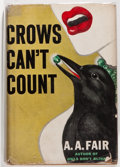 Books:Mystery & Detective Fiction, A. A. Fair [Erle Stanley Gardner]. Crows Can't Count. NewYork: William Morrow and Company, 1946. First edition....