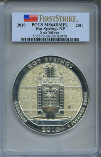 2010 25C Hot Springs National Park Five Ounce Silver First Strike MS64 Deep Mirror Prooflike PCGS. PCGS Population (21/3...
