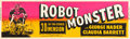 "Movie Posters:Science Fiction, Robot Monster (Astor Pictures, 1953). Banner (24"" X 82"") 3D Style....."