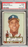 Baseball Cards:Singles (1950-1959), 1952 Topps George Crowe #360 PSA NM-MT 8 - Only One Higher....