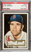 Baseball Cards:Singles (1950-1959), 1952 Topps Dick Gernert #343 PSA NM-MT 8....