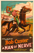 "Movie Posters:Western, A Man of Nerve (FBO, 1925). One Sheet (27"" X 41"").. ..."