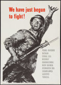 "Movie Posters:War, World War II ""We Have Just Begun to Fight!"" (U.S. GovernmentPrinting Office, 1943). Propaganda Poster (16"" X 22.5""). War.. ..."
