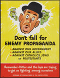 "Movie Posters:War, World War II ""Don't Fall for Enemy Propaganda"" by Jack Betts (U.S.Government Printing Office, early 1940s). Propaganda Post..."