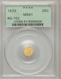 California Fractional Gold: , 1870 25C Liberty Octagonal 25 Cents, BG-762, Low R.4, MS61 PCGS.PCGS Population (13/54). NGC Census: (3/2). (#10589)...