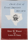 Books:Books about Books, [Texana]. Ernest W. Winkler and Llerena Friend [editors]. CheckList of Texas Imprints 1861-1876. Austin: Texas Stat...