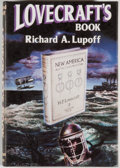 Books:Horror & Supernatural, H. P. Lovecraft [subject]. Richard A. Lupoff [editor].Lovecraft's Book. [Sauk City]: Arkham House, [1985]. Firsted...