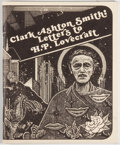 Books:Horror & Supernatural, Steve Behrends [editor]. Clark Ashton Smith: Letters to H. P.Lovecraft. [West Warwick: Necronomicon Press, 1987]. F...