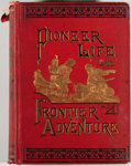 Books:Americana & American History, [Kit Carson, subject]. Dewitt C. Peters. Pioneer Life andFrontier Adventures. Boston: Estes and Lauriat, 1883. ...