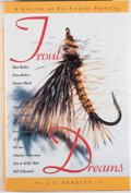 Books:Sporting Books, J. I. Merritt. SIGNED. Trout Dreams. Lanham: DerrydalePress, [2000]. First edition, first printing. Signed by...