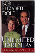 Books:Biography & Memoir, Bob and Elizabeth Dole. SIGNED BY BOTH AUTHORS. UnlimitedPartners. [New York]: Simon & Schuster, [1996]. Firstrevi...