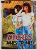 Books:Mystery & Detective Fiction, James Crumley. SIGNED/LIMITED. Whores. [Missoula]: Dennis McMillan, 1988. First edition, limited to 475 numbered c...